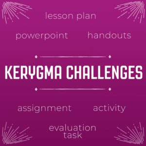 Kerygma Challenges Lesson Bundle