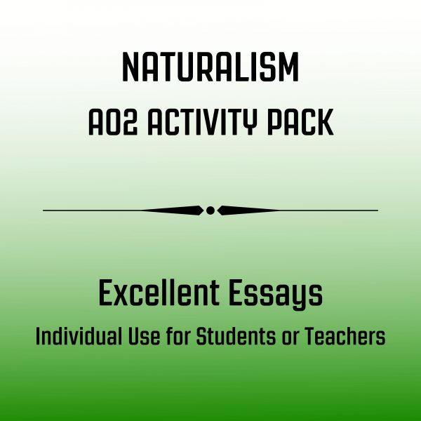Excellent Essay Activity Pack Naturalism