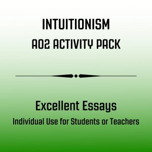 Excellent Essay Pack Intuitionism AO2