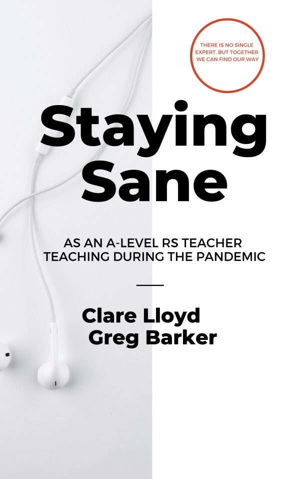 The cover image for the booklet Staying Sane in RS A Level Teaching in 2021